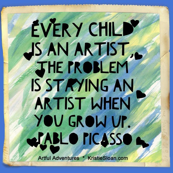 kristie sloan every child picasso quote