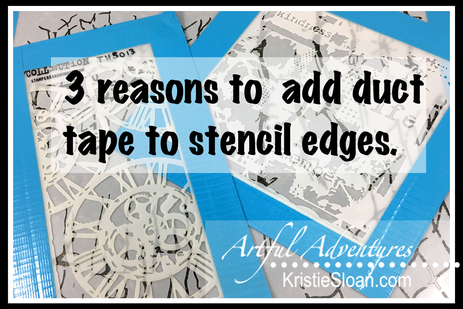 3 reasons to use duct tape on your stencils