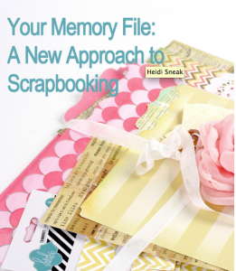 New memory file scrapbooking class with Heidi Swapp