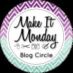make it monday blog circle